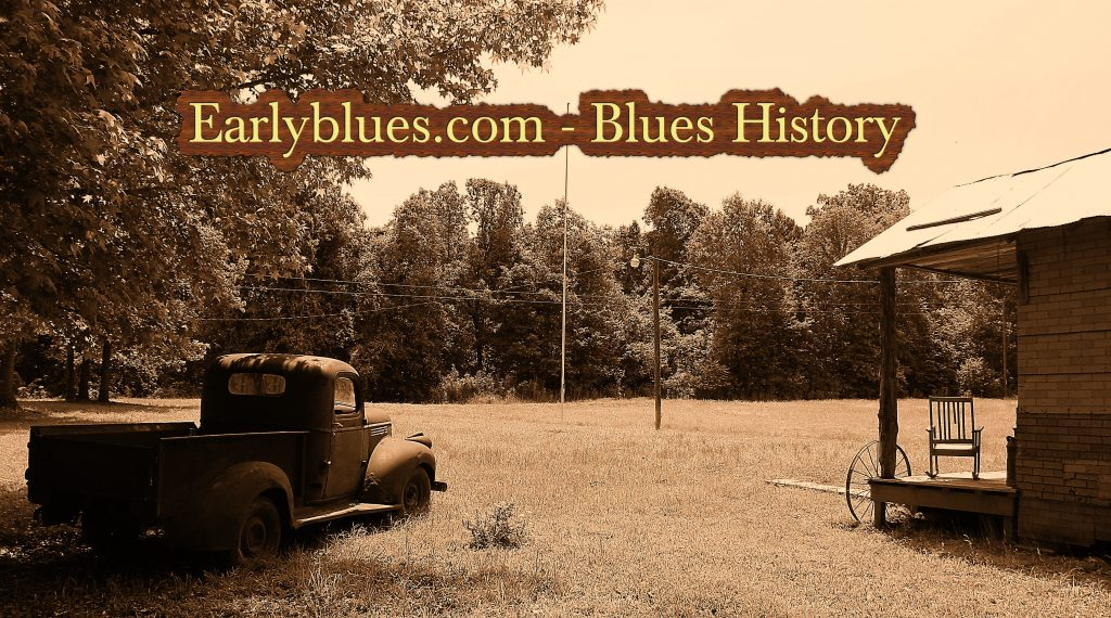 Welcome to Earlyblues.com - History Section